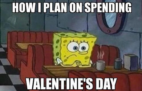 238896-How-I-Plan-On-Spending-Valentine-s-Day.jpg